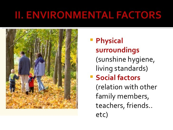 influences the affect a childs development Parenting and the different ways it can affect  by genetic influences 5  that mother-child relationships typically affect children's development more than.