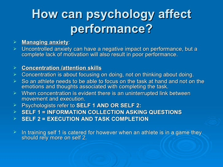 psychological factors that affect performance in sports essay Although psychological theories have illuminated the effects of psychological factors on perception of effort [90, 91], the psychobiological model of endurance performance is the only model based on psychological theory that specifically explains how psychological factors affect endurance performance.