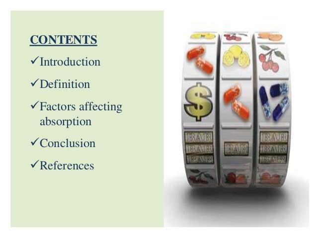 Factors affecting absorption Slide 2