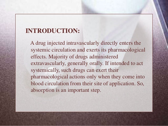 Factors affecting absorption Slide 3