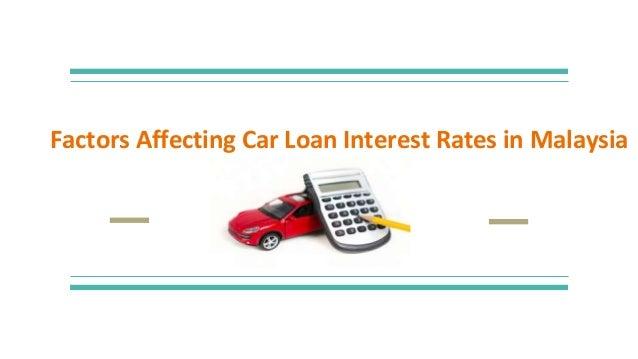 Factors Affecting Car Loan Interest Rates