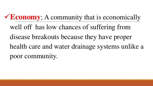factors affecting community health essay About the current health status and factors that will an accurate portrait of a community's health can always a community health assessment may find this.