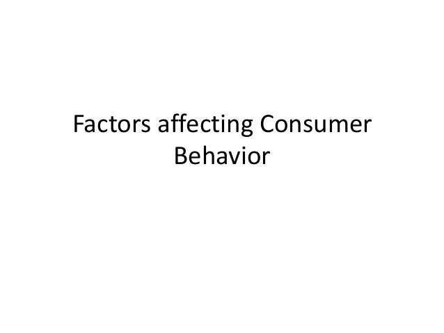 FACTORS INFLUENCING ORGANISTAIONAL BUYING Consumer Behaviour