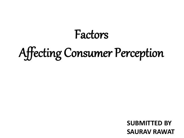Factors affecting customer perception