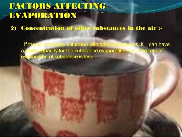 Ppt On Factors Affecting Evaporation By Prateek