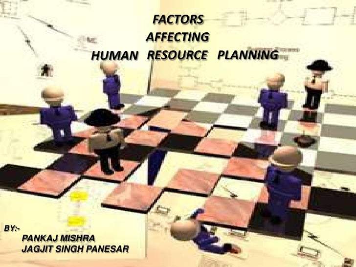 "external factors affecting human resource management This is ""what is human resources"",  of external factors  depth about some recent external issues that are affecting human resource management roles."