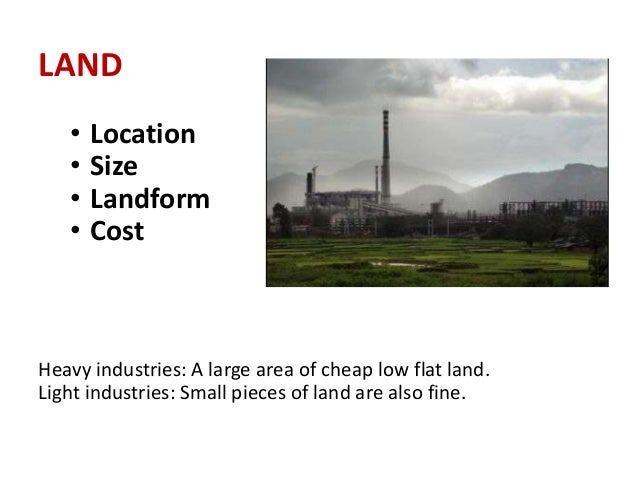 Factors Affecting Industrial Location