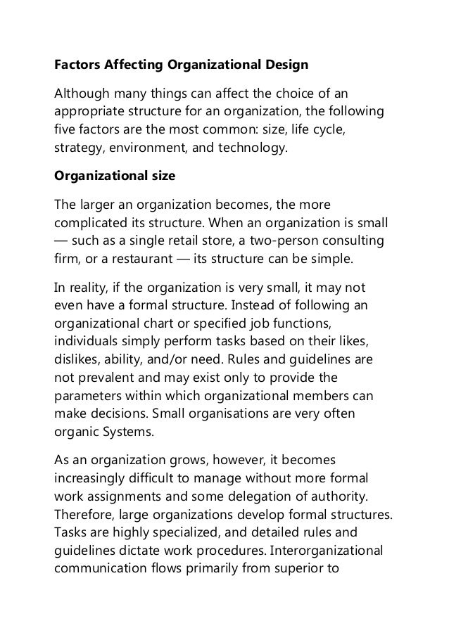 factors influence organization structure Researchers generally argue that a small span of management and a tall organization structure will be  influence the span of control  factors would likely.
