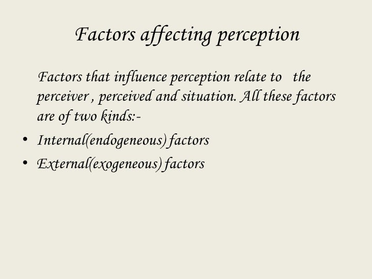 factors influencing perception essays for scholarships