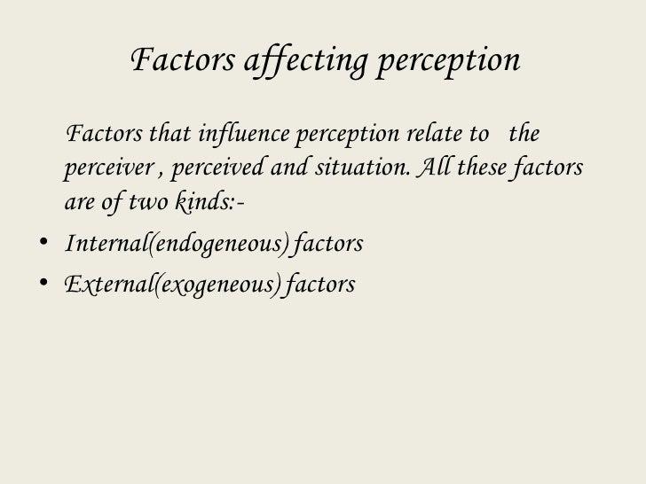 Factors affecting perception asha Slide 2