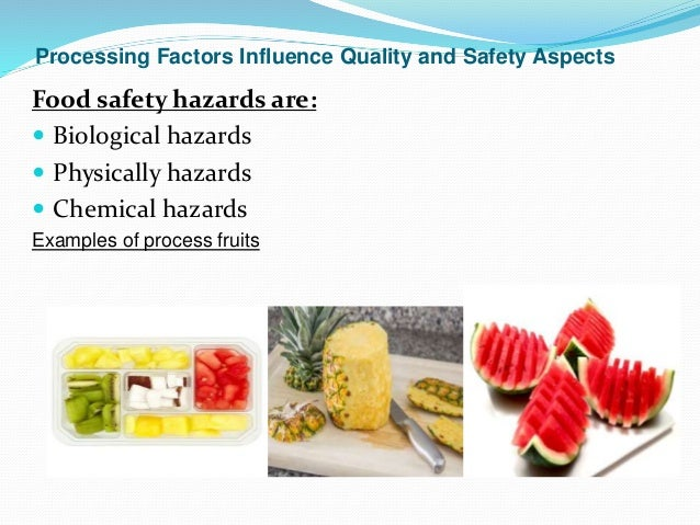Hazards That Can Contaminated Food During Processing