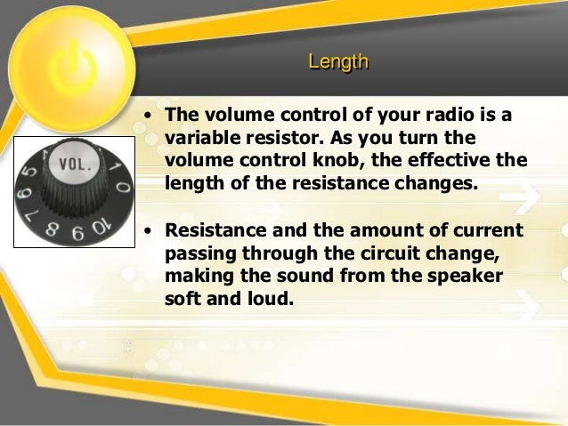 factors affect the resistance of a Introduction in a closed electric circuit, resistance of the components and the voltage of a power source are affecting the electric current.