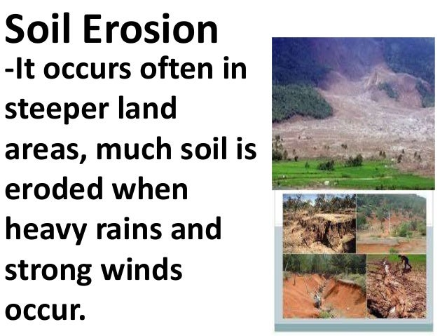 Factors affecting soil formation for Soil erosion causes