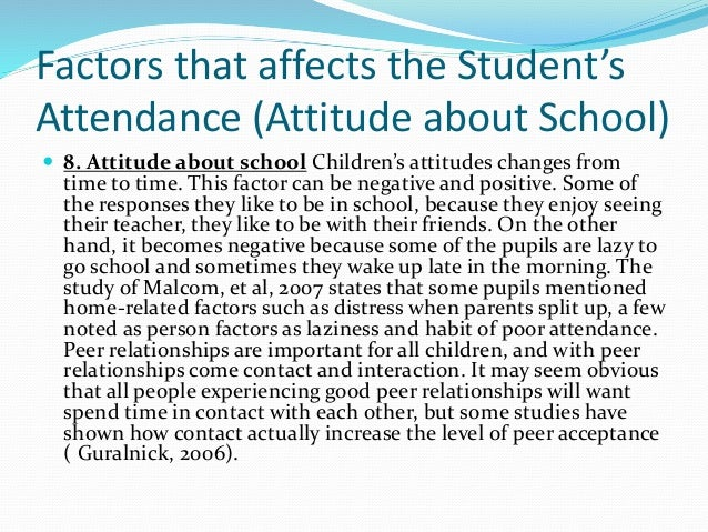 factors affecting the cleanliness of school Factors affecting the acquisition of english as a this dissertation considers the factors affecting the acquisition of a second school in gaborone.