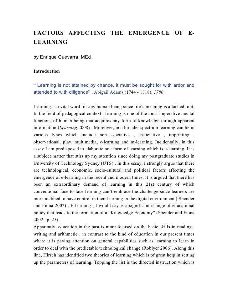 factors affecting e learning effectiveness in a E-learning may help to open up new channels for the traditional teaching of engineering but there are many questions about what makes e-learning an effective and satisfactory method, in particular, in the field of industrial engineering.