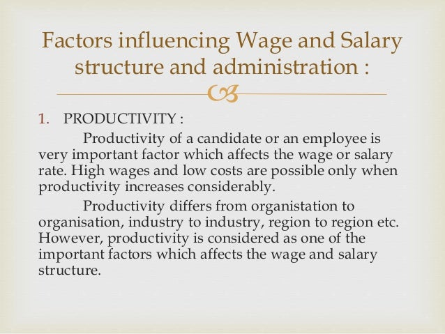 Wages Factors That Affect Wage Levels And Wage Determination