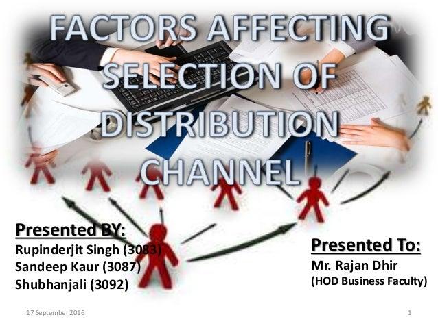factors affecting distribution channel