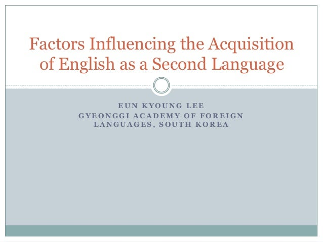 the age factor in second language Tasks that measure grammar skills and pronunciation in a second language (l2)  (birdsong, 1992 bongaerts, summeren, planken, & schils,.