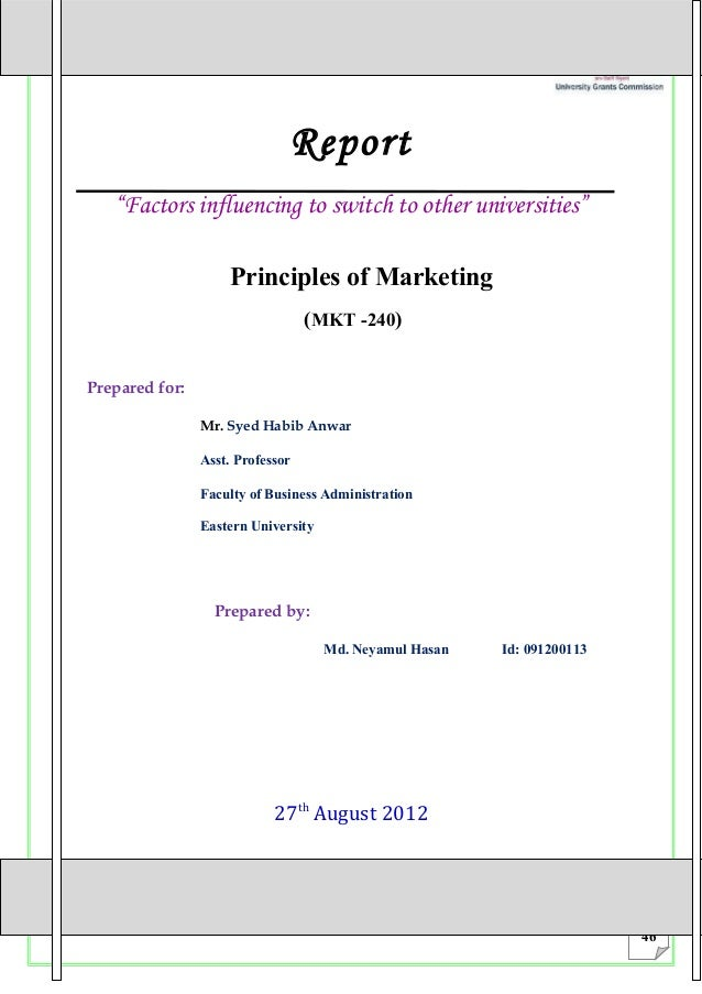 "Report   ""Factors influencing to switch to other universities""                    Principles of Marketing                 ..."