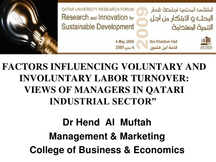 """FACTORS INFLUENCING VOLUNTARY AND   INVOLUNTARY LABOR TURNOVER:    VIEWS OF MANAGERS IN QATARI        INDUSTRIAL SECTOR""""  ..."""