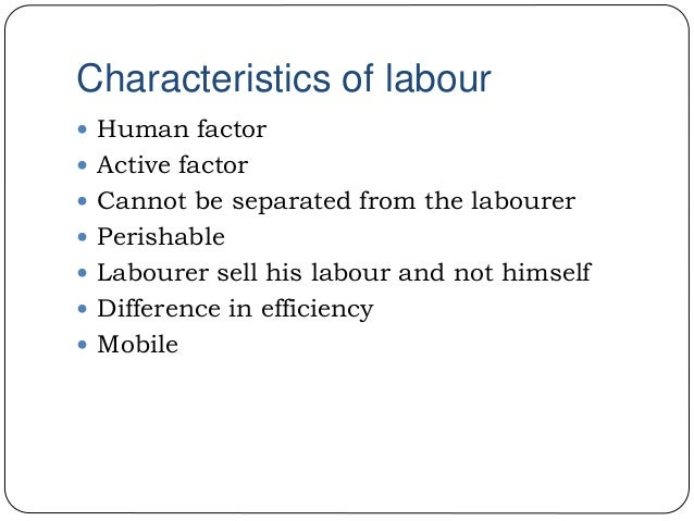 characteristics of labour as a factor of production