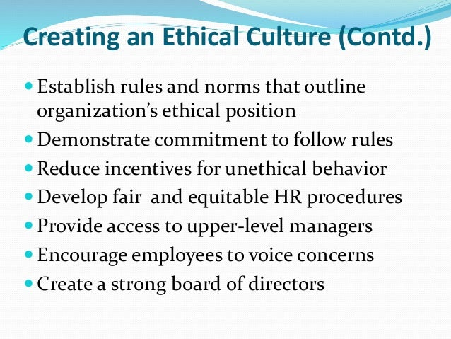 building an ethical organization Start studying mgmt ch 5  encourages ethical behavior b) an organization with strong  annual team-building retreat building a house in.