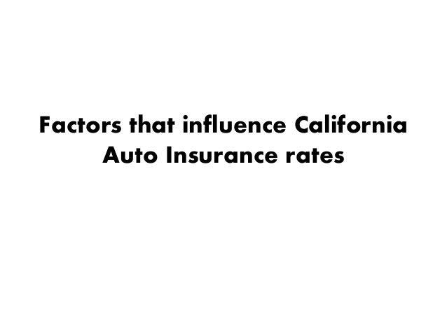 Factors That Influence California Auto Insurance Rates