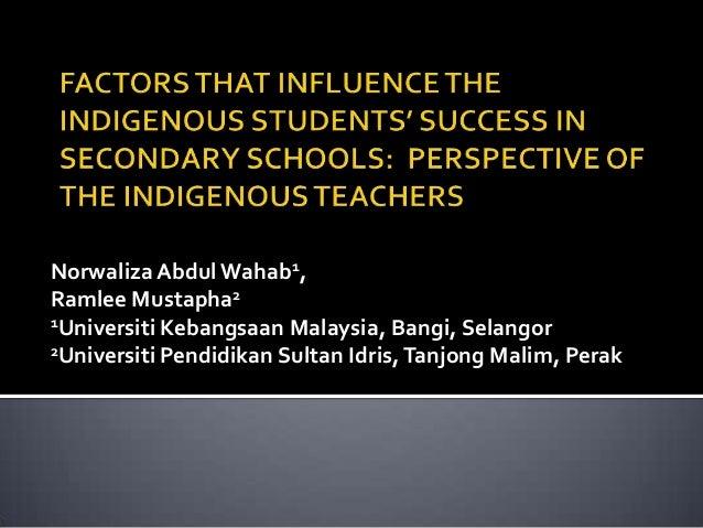Norwaliza Abdul Wahab1,Ramlee Mustapha21Universiti Kebangsaan Malaysia, Bangi, Selangor2Universiti Pendidikan Sultan Idris...