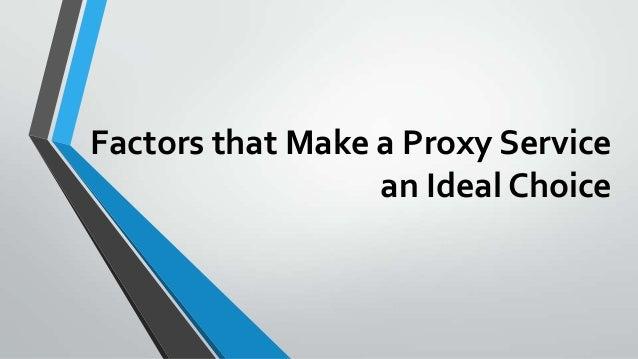 Factors that Make a Proxy Service an Ideal Choice