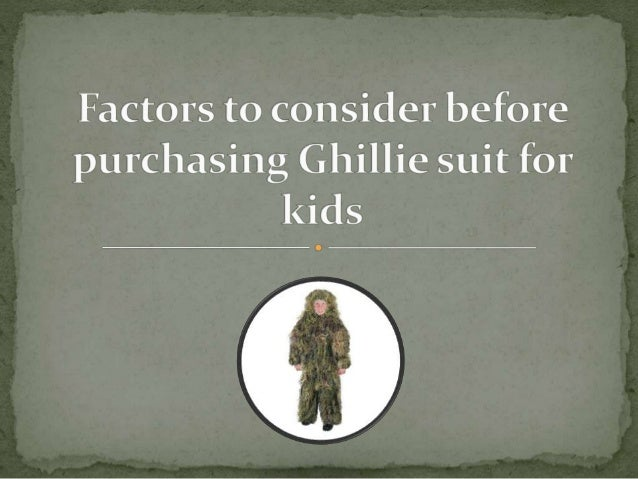  A Ghillie suit or a Yowie suit is a kind of disguise clothing, which is designed to look like heavy underbrush.  It is ...