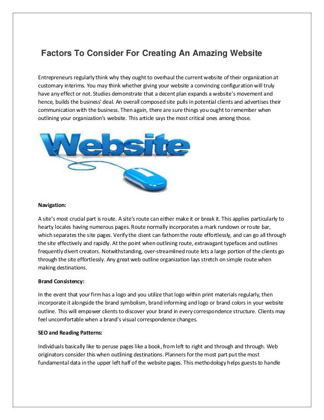 Factors To Consider For Creating An Amazing Website Entrepreneurs regularly think why they ought to overhaul the current w...