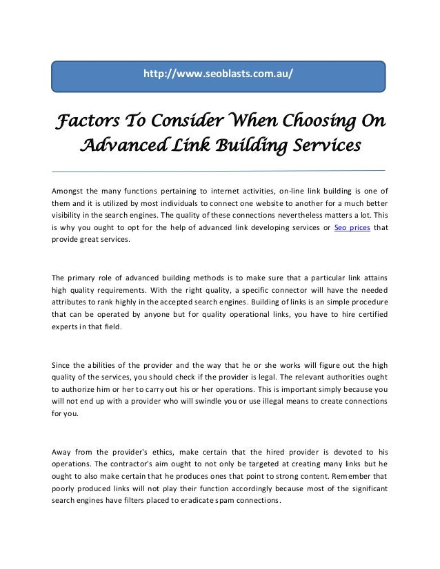 http://www.seoblasts.com.au/ Factors To Consider When Choosing On        Advanced Link Building ServicesAmongst the many f...