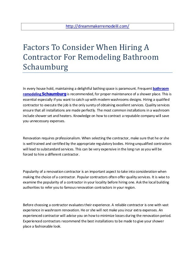 http://dreammakerremodelil.com/Factors To Consider When Hiring AContractor For Remodeling BathroomSchaumburgIn every house...