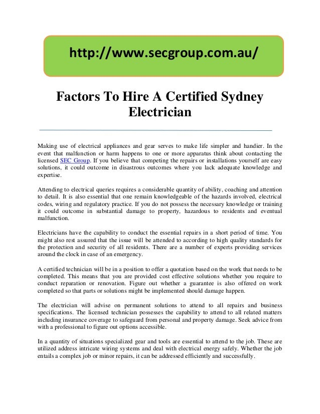 http://www.secgroup.com.au/       Factors To Hire A Certified Sydney                   ElectricianMaking use of electrical...