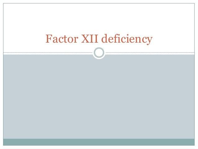 Factor XII deficiency