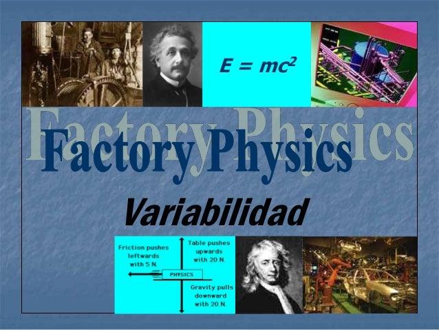 E = mc2Variabilidad