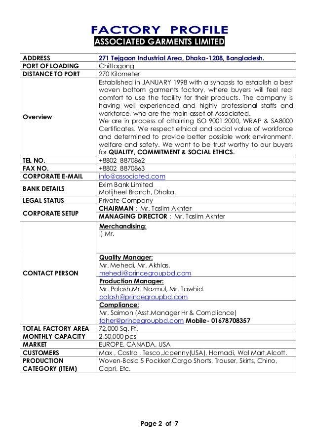 Page 2 of 7 FACTORY PROFILE ASSOCIATED GARMENTS LIMITED ADDRESS 271 Tejgaon Industrial Area, Dhaka-1208, Bangladesh. PORT ...