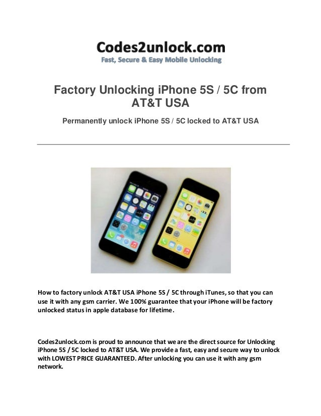 Factory Unlocking iPhone 5S / 5C from AT&T USA Permanently unlock iPhone 5S / 5C locked to AT&T USA How to factory unlock ...
