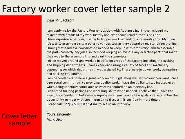 Yours Sincerely Mark Dixon Cover Letter Sample; 3. Factory Worker ...