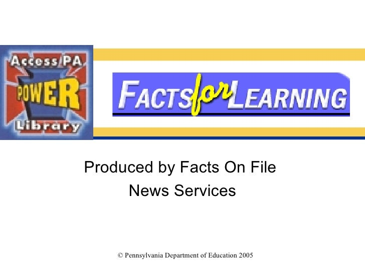 Produced by Facts On File  News Services