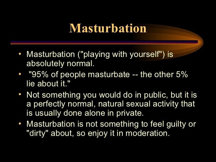 Boys should not masturbate