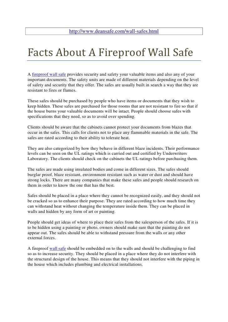 http://www.deansafe.com/wall-safes.htmlFacts About A Fireproof Wall SafeA fireproof wall safe provides security and safety...