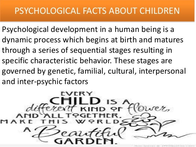 the physical and psychological needs of Failure to meet basic physical or psychological needs, or neglect, is the  continued failure to provide a child with the basic things he or she needs for his  or her.
