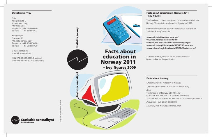 Facts abouteducation inNorway 2011– key figures 2009