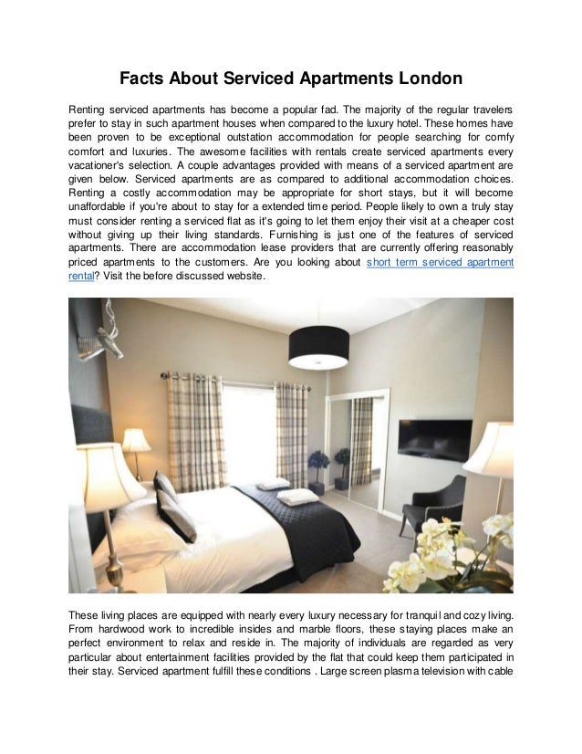 Facts About Serviced Apartments London Renting serviced apartments has become a popular fad. The majority of the regular t...