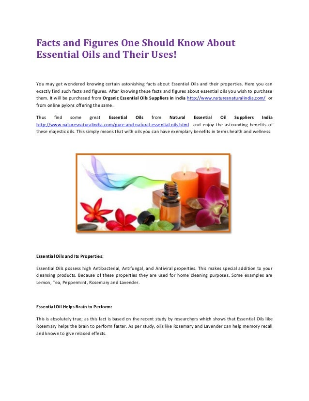Facts And Figures One Should Know About Essential Oils And Their Uses
