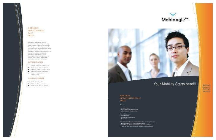 <ul><li>MOBIANGLEINFRASTRUCTUREFACTSHEETMobiangle is a leading mobile development outsourcing company. Deep industry and b...