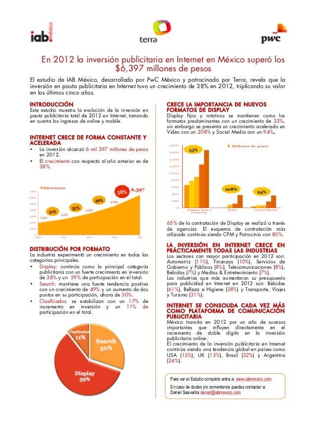En 2012 la inversión publicitaria en Internet en México superó los$6,397 millones de pesosEl estudio de IAB México, desarr...