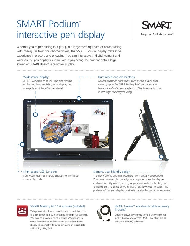SMART Podium interactive pen display ™  Whether you're presenting to a group in a large meeting room or collaborating with...