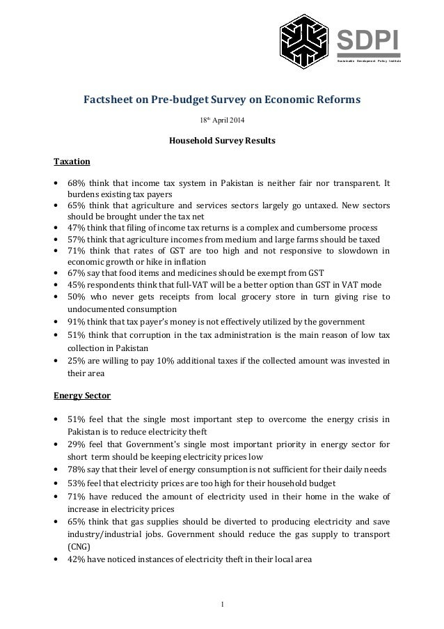 SDPISustainable Development Policy Institute Factsheet on Pre-budget Survey on Economic Reforms 18th April 2014 Household ...